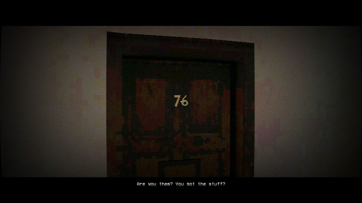 Nightslink - An image of an apartment door labeled '76'. The person inside is asking 'Are you them? You got the stuff?'
